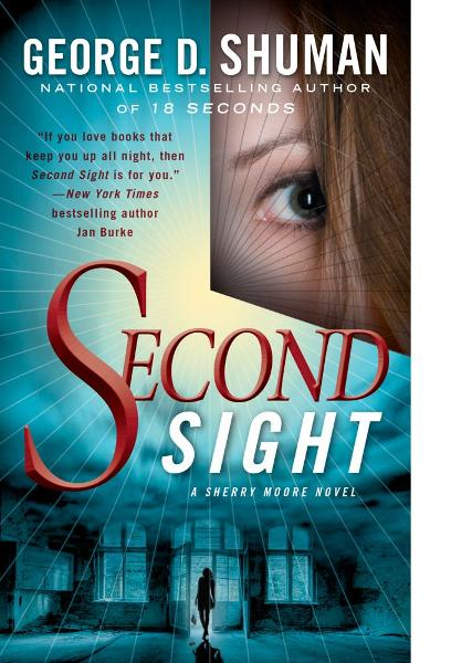 Second Sight By: George D. Shuman