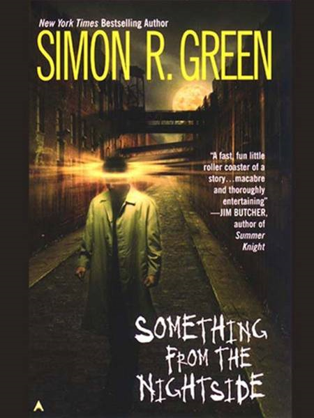 Something from the Nightside By: Simon R. Green