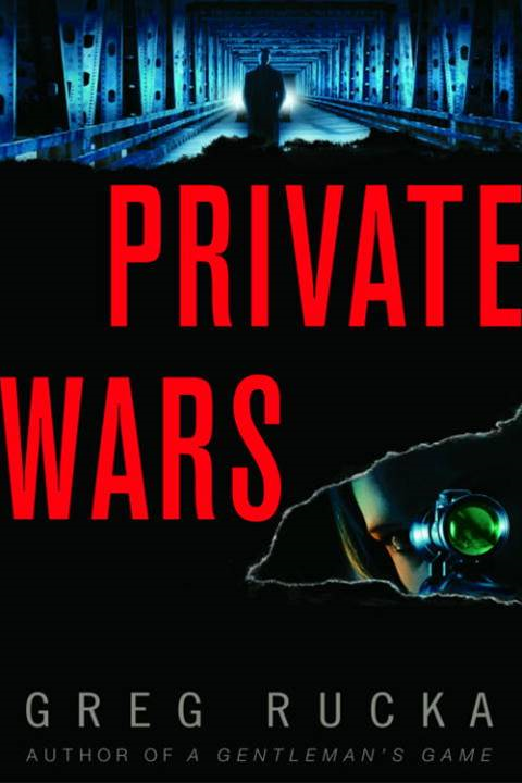 Private Wars By: Greg Rucka