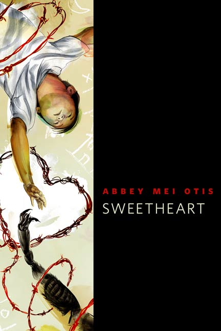 Sweetheart By: Abbi Mei Otis