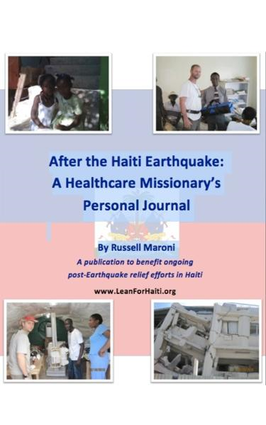 After the Haiti Earthquake: A Healthcare Missionary's Personal Journal