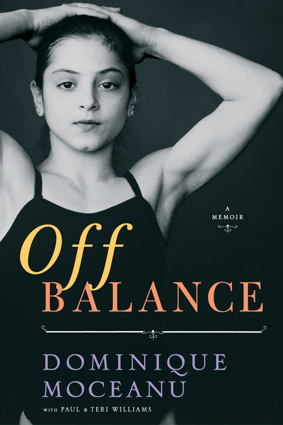 Off Balance By: Dominique Moceanu