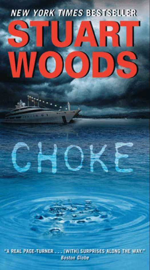 Choke By: Stuart Woods