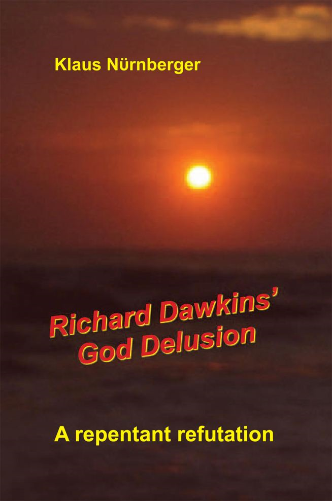 Richard Dawkins' God Delusion By: Klaus Nurnberger