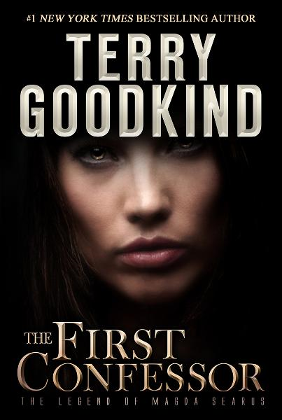 The First Confessor By: Terry Goodkind