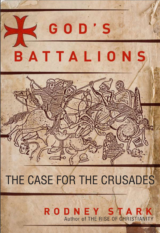 God's Battalions By: Rodney Stark