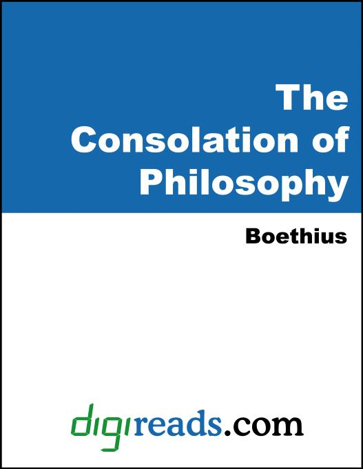 Boethius - The Consolation of Philosophy (King Alfred's Anglo-Saxon Version)