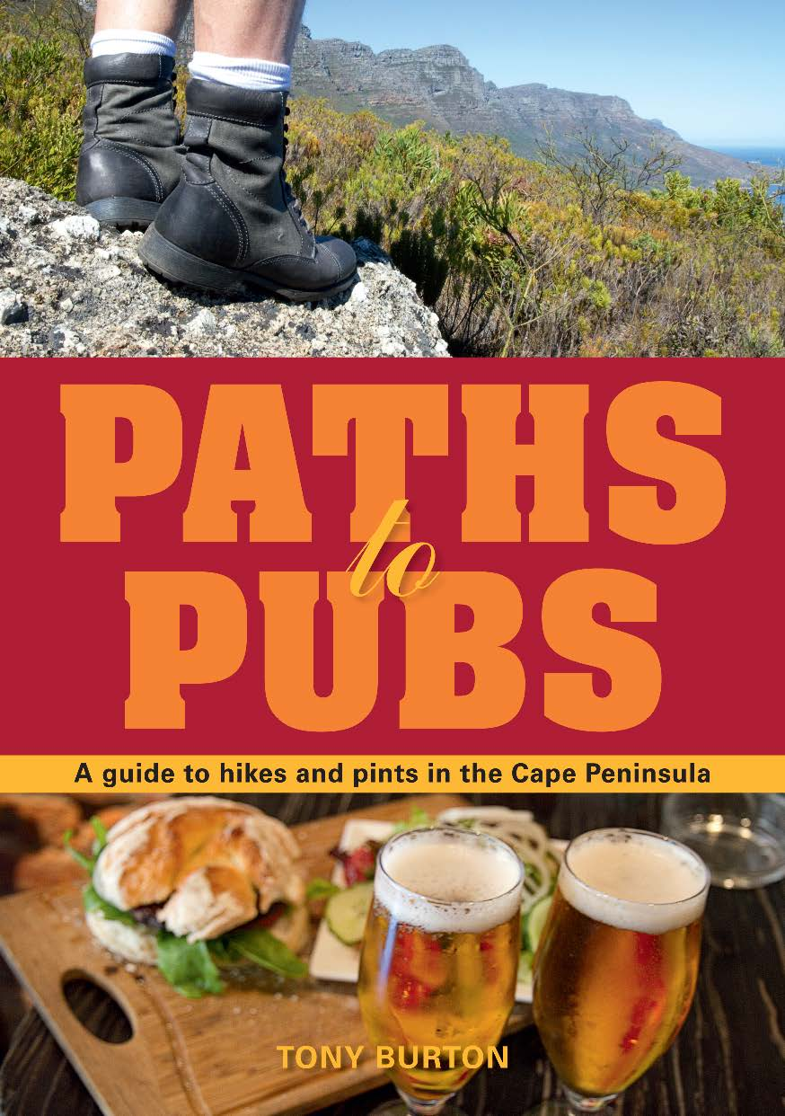 Paths to Pubs A Guide to Hikes and Pints in the Cape Peninsula