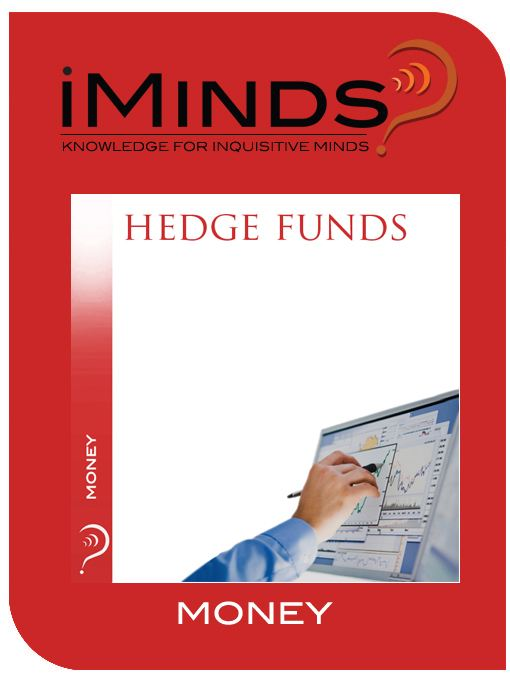 Hedge Funds: Money By: iMinds