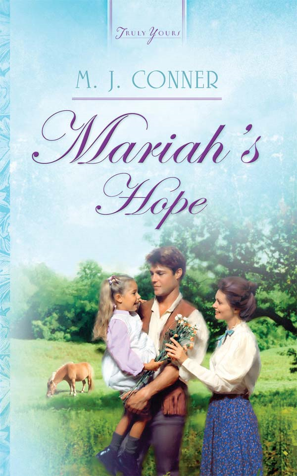 Mariah's Hope By: M. J. Conner