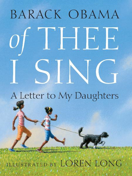 Of Thee I Sing By: Barack Obama,Loren Long