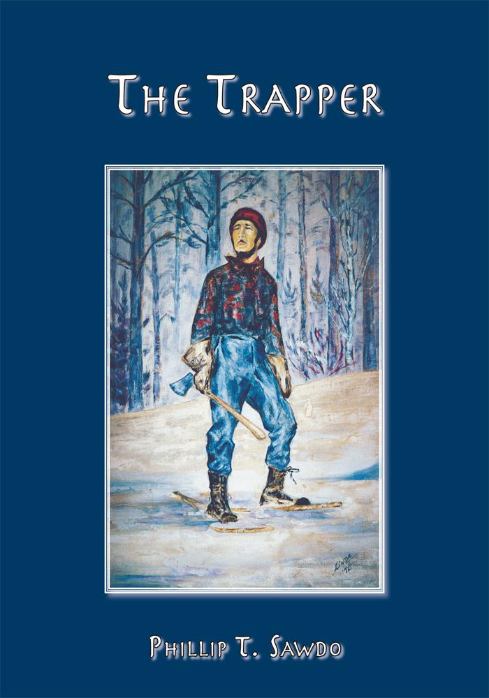 The Trapper By: Phillip Sawdo