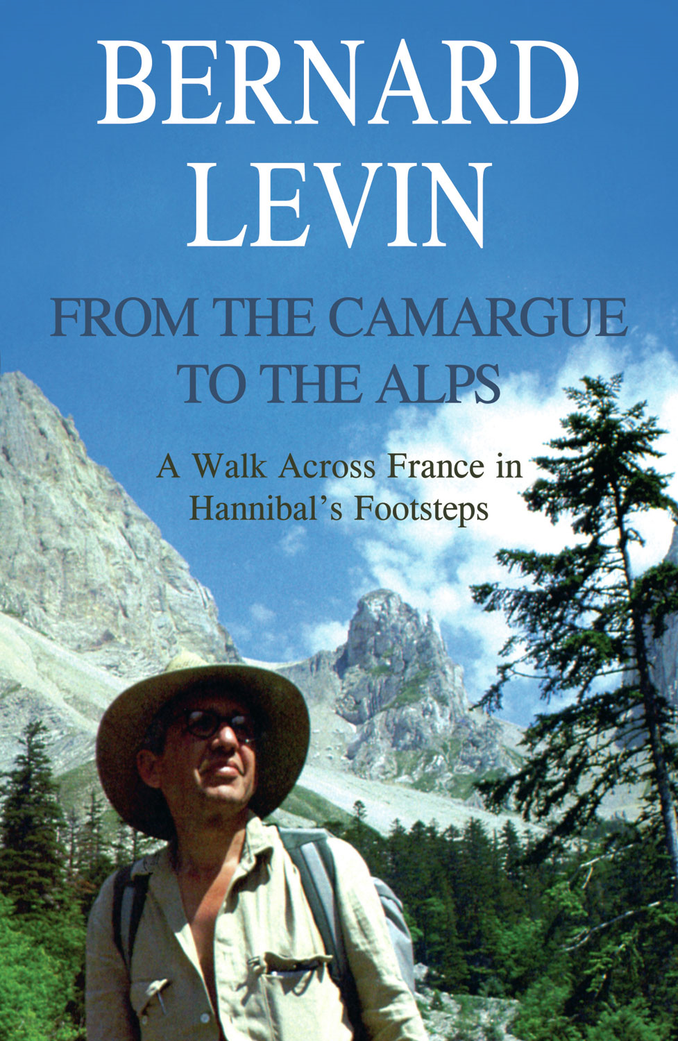 From the Camargue to the Alps: A Walk Across France in Hannibal's Footsteps