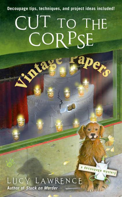 Cut to the Corpse By: Lucy Lawrence