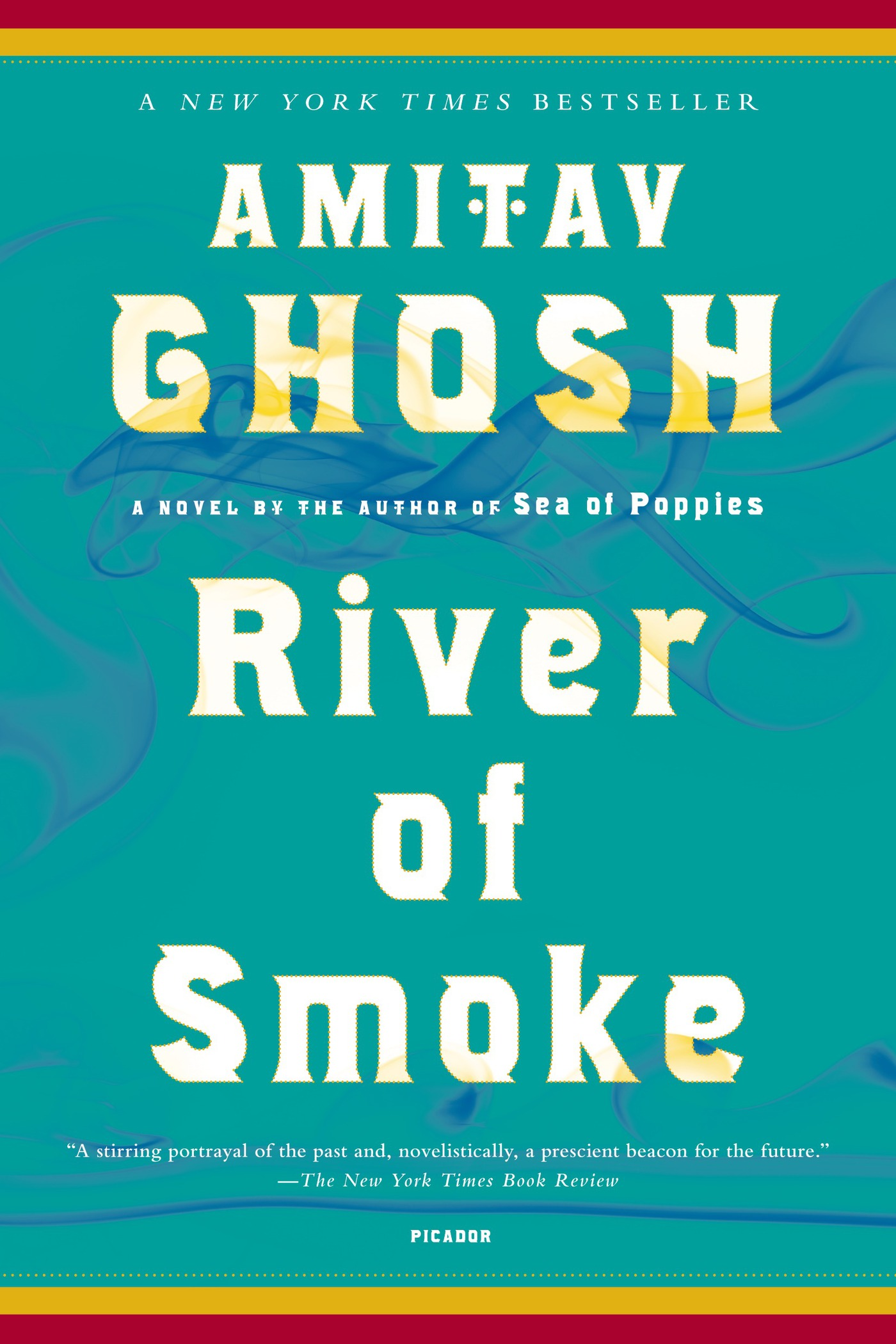 River of Smoke By: Amitav Ghosh