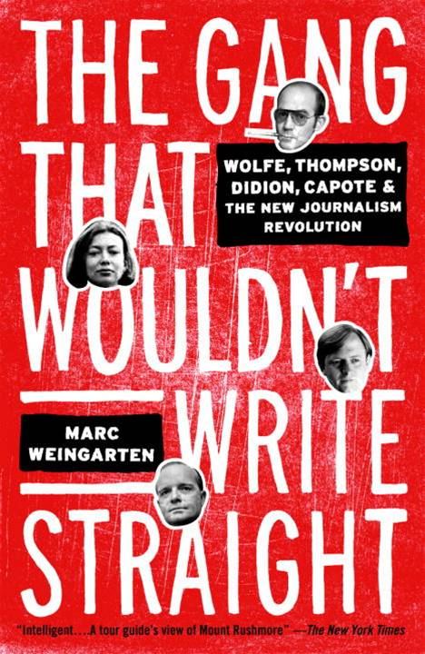 The Gang That Wouldn't Write Straight By: Marc Weingarten