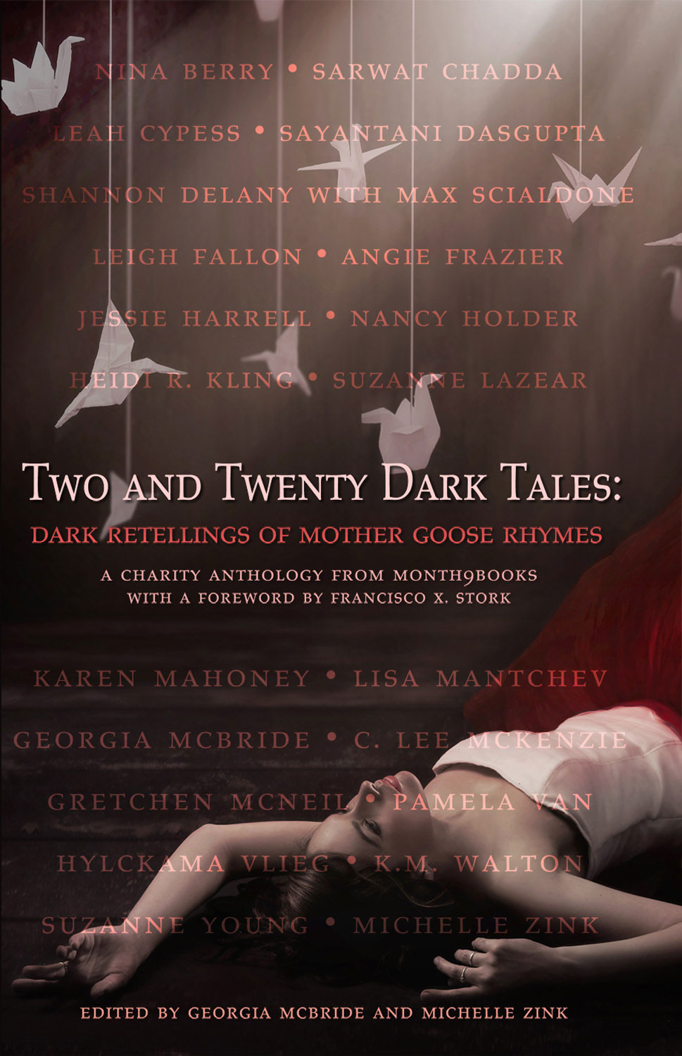 Two and Twenty Dark Tales: Dark Retellings of Mother Goose Rhymes By: