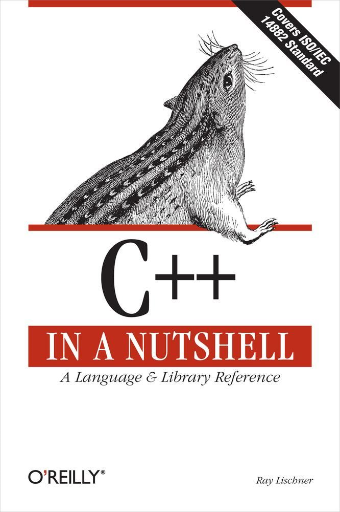 C++ In a Nutshell By: Ray Lischner