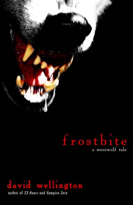 Frostbite By: David Wellington