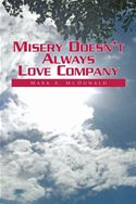 download Misery Doesn't Always Love Company book