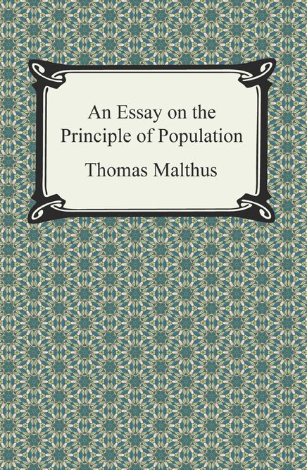 malthus essay on the principle of population full text