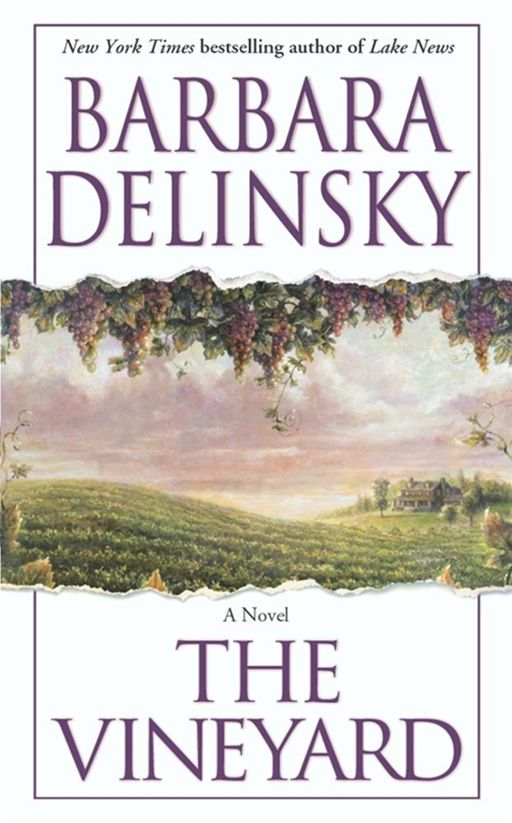 The Vineyard By: Barbara Delinsky