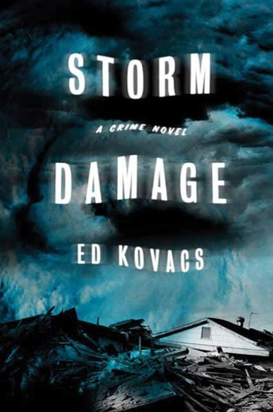 Storm Damage By: Ed Kovacs