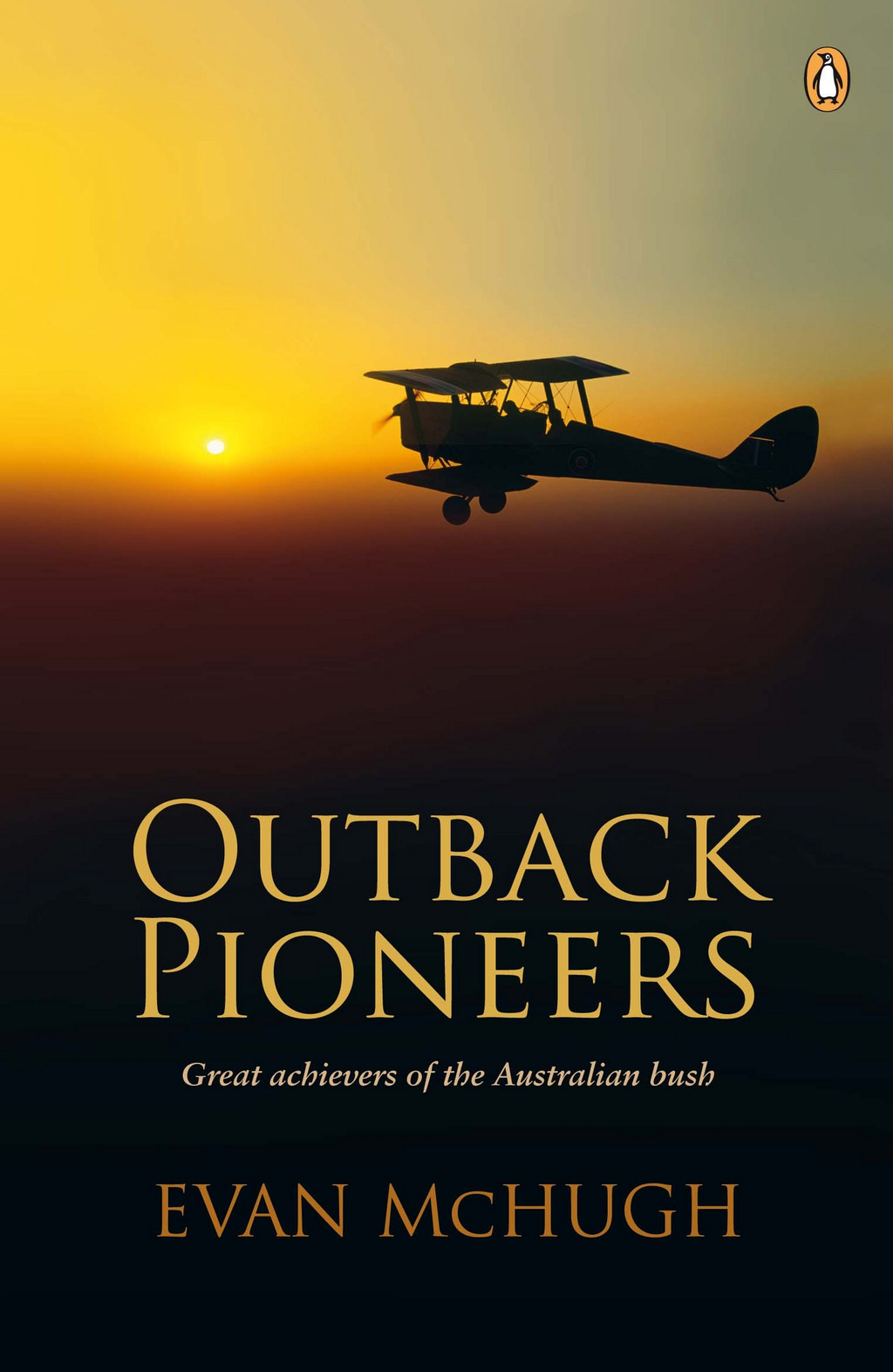 Outback Pioneers By: Evan McHugh