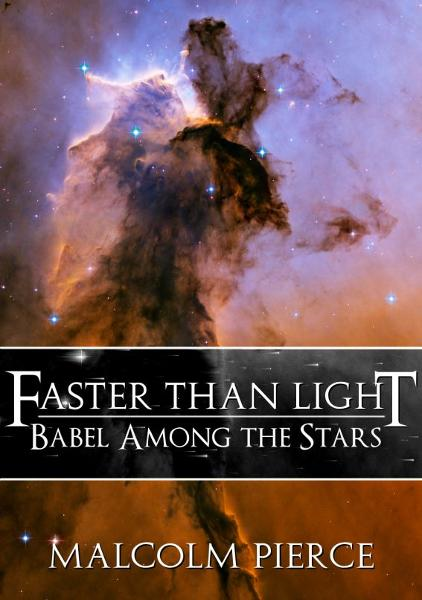 Faster Than Light: Babel Among the Stars