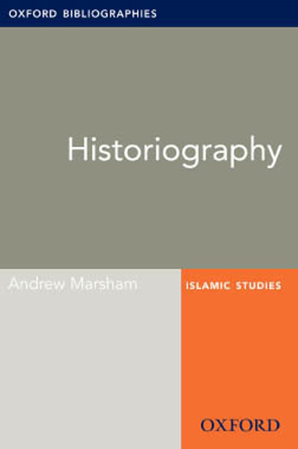 Historiography: Oxford Bibliographies Online Research Guide