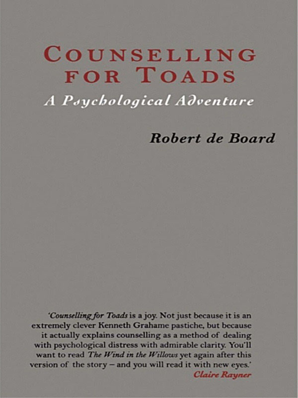 Counselling for Toads: A Psychological Adventure A Psychological Adventure