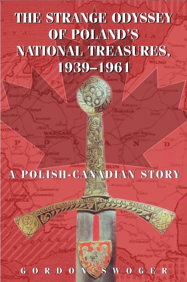 The Strange Odyssey of Poland's National Treasures, 1939-1961