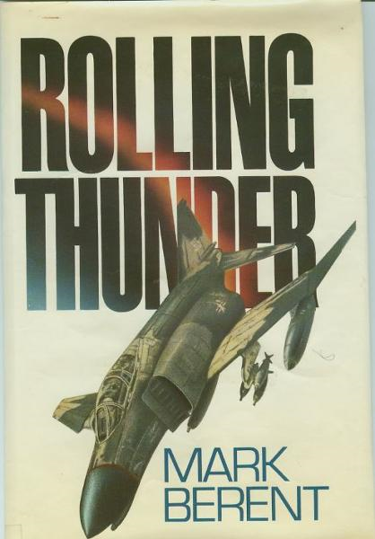 Rolling Thunder By: Mark Berent