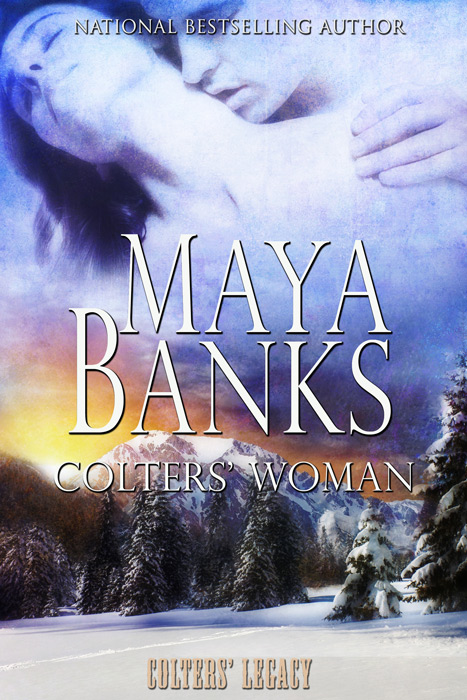Colters' Woman By: Maya Banks