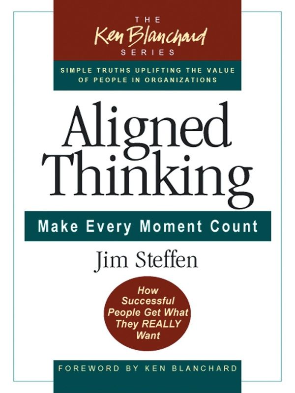 Aligned Thinking By: James Steffen