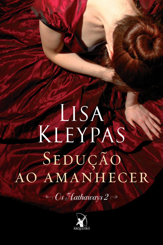 Lisa Kleypas - Sedução ao amanhecer
