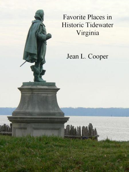 Favorite Places in Historic Tidewater Virginia