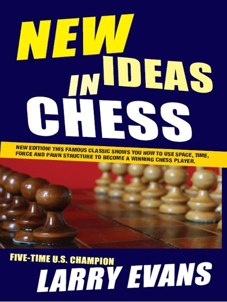 New Ieas in Chess