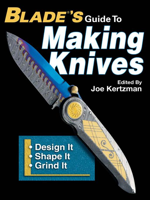 Blades Guide To Making Knives