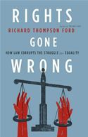 download Rights Gone Wrong: How Law Corrupts the Struggle for Equality book