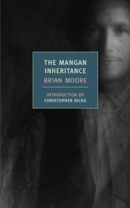 The Mangan Inheritance By: Brian Moore