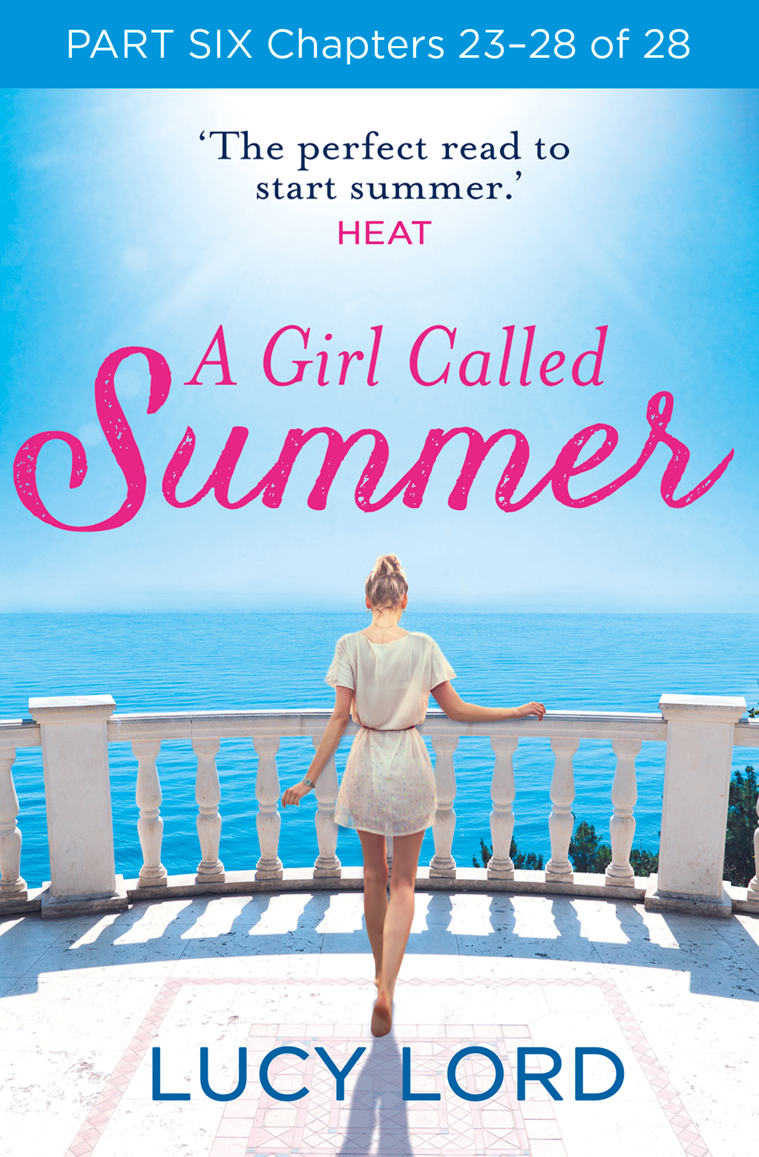 A Girl Called Summer: Part Six,  Chapters 23?28 of 28