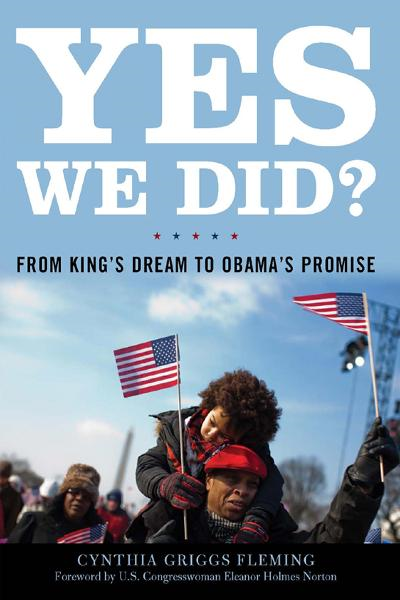 Yes We Did? By: Cynthia Griggs Fleming