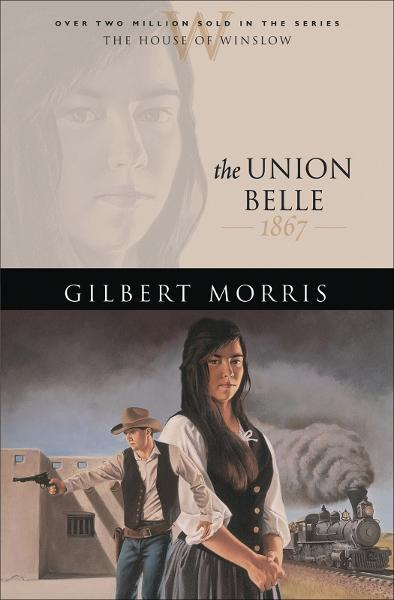 Union Belle, The (House of Winslow Book #11)