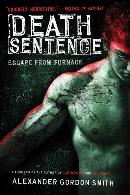 Death Sentence By: Alexander Gordon Smith