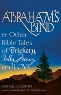 download Abraham's Bind & Other Bible Tales of Trickery, Folly, Mercy And Love book