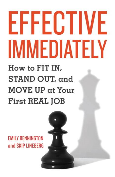 Effective Immediately By: Emily Bennington,Skip Lineberg