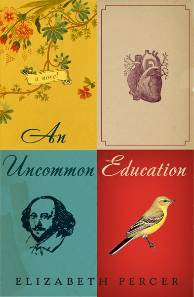 An Uncommon Education By: Elizabeth Percer