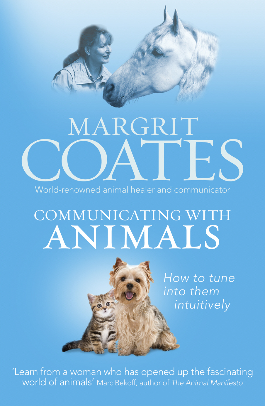 Communicating with Animals How to tune into them intuitively