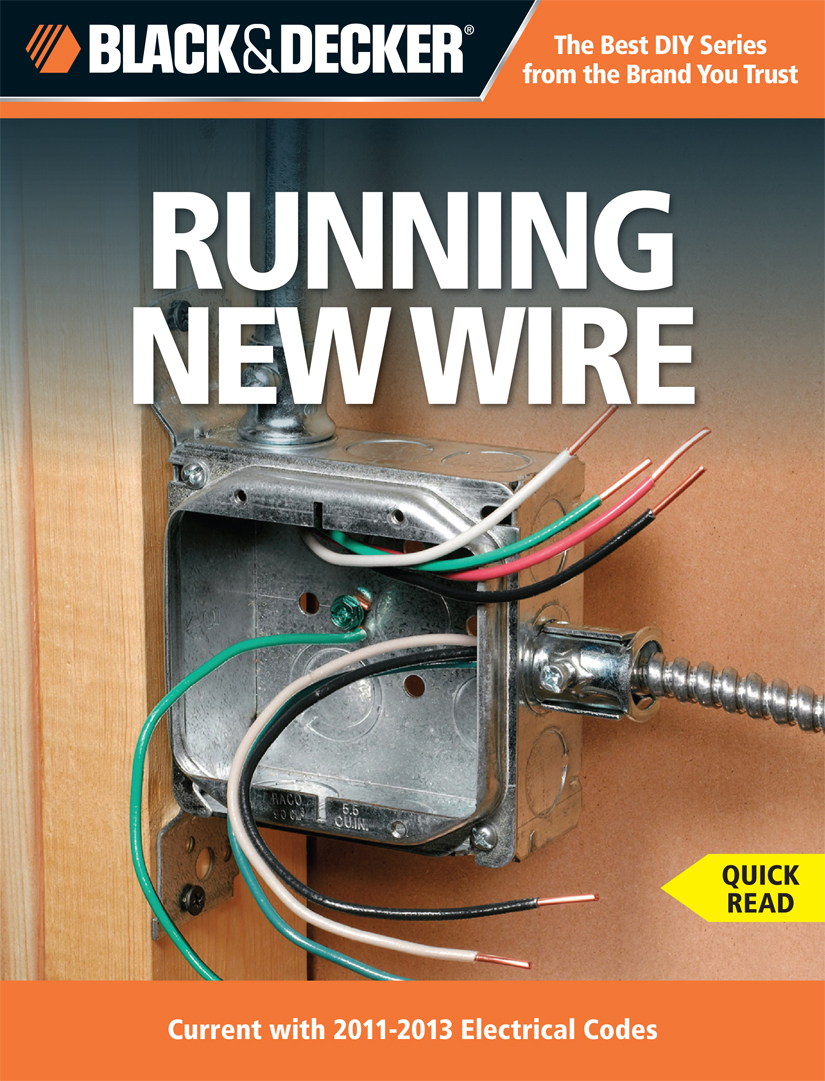 Black & Decker Running New Wire
